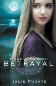 Betrayal (Kings of Renown)