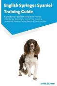 English Springer Spaniel Training Guide English Springer Spaniel Training Guide Includes