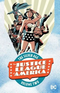 Justice League of America: The Silver Age, Volume 2