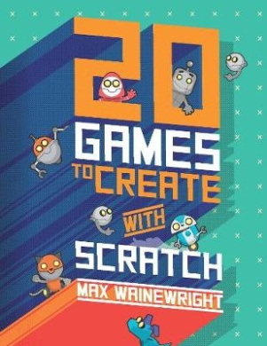 20 Games To Create With Scratch