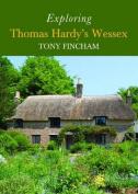 Exploring Thomas Hardy's Wessex