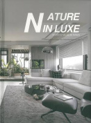 Nature in Luxe