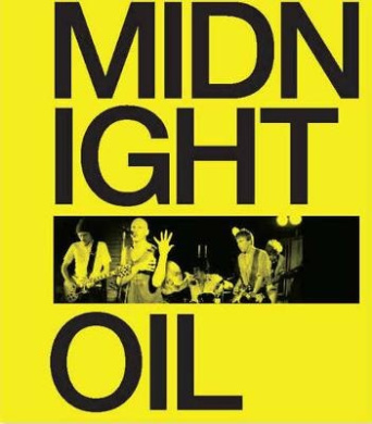 Midnight Oil: The Power & the Passion