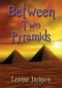Between Two Pyramids