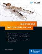 Implementing SAP S/4HANA Finance