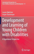 Development and Learning of Young Children with Disabilities