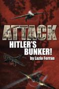 Attack Hitler's Bunker!