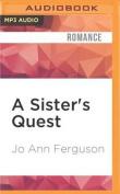 A Sister's Quest  [Audio]