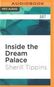 Inside the Dream Palace [Audio]