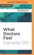 What Doctors Feel [Audio]