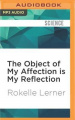 The Object of My Affection Is My Reflection [Audio]