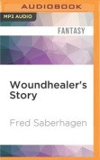 Woundhealer's Story [Audio]