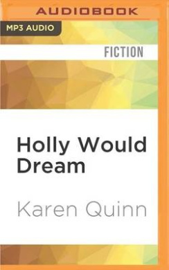 Holly Would Dream