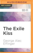The Exile Kiss  [Audio]