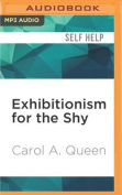 Exhibitionism for the Shy [Audio]