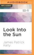 Look Into the Sun [Audio]