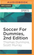 Soccer for Dummies, 2nd Edition [Audio]
