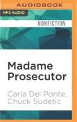 Madame Prosecutor [Audio]