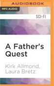A Father's Quest  [Audio]
