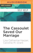 The Cassoulet Saved Our Marriage [Audio]