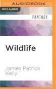 Wildlife [Audio]