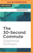 The 30-Second Commute [Audio]