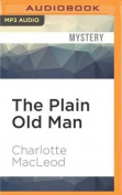 The Plain Old Man  [Audio]