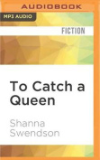 To Catch a Queen (Fairy Tale) [Audio]