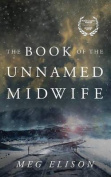 The Book of the Unnamed Midwife  [Audio]