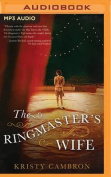 The Ringmaster's Wife [Audio]