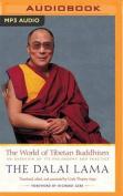 The World of Tibetan Buddhism [Audio]