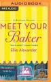 Meet Your Baker  [Audio]