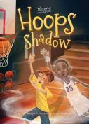 Hoops Shadow (Haunted)