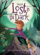 Lost in the Dark (Haunted)