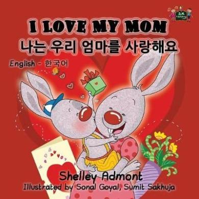 I Love My Mom: English Korean Bilingual Edition (English Korean Bilingual Collection)