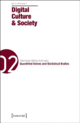 Digital Culture & Society  : Vol. 2, Issue 1/2016 - Quantified Selves and Statistical Bodies