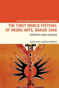 The First World Festival of Negro Arts, Dakar 1966