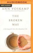The Broken Way [Audio]
