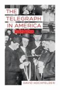 The Telegraph in America, 1832-1920