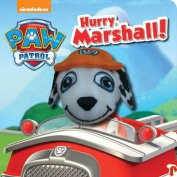 Nickelodeon PAW Patrol Hurry, Marshall! Finger Puppet Book [Board book]