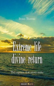 Extreme Life Divine Return