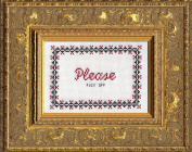 "Subversive Cross Stitch ""Please Fuck Off"" Deluxe Kit"
