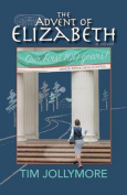 The Advent of Elizabeth