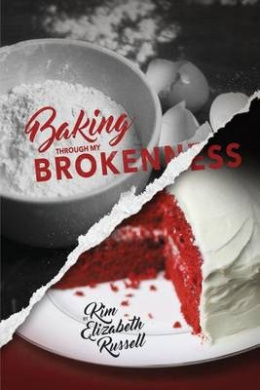 Baking Through My Brokenness