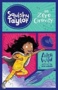 Squishy Taylor in Zero Gravity