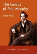 The Genius of Paul Morphy