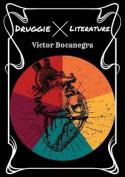Druggie Literature