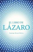 El Libro de Lazaro [Spanish]
