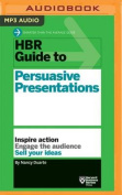 HBR Guide to Persuasive Presentations  [Audio]