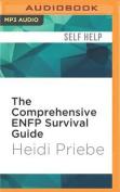 The Comprehensive Enfp Survival Guide [Audio]
